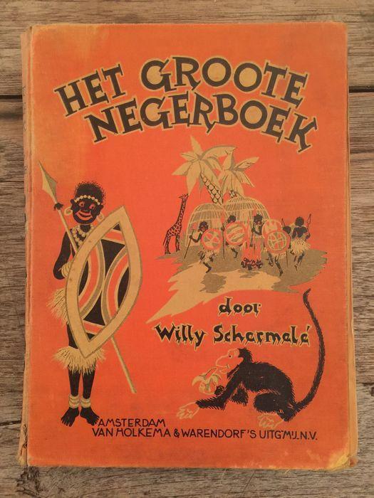 Het Groote Negerboek (Willy Schermelé, 1932)